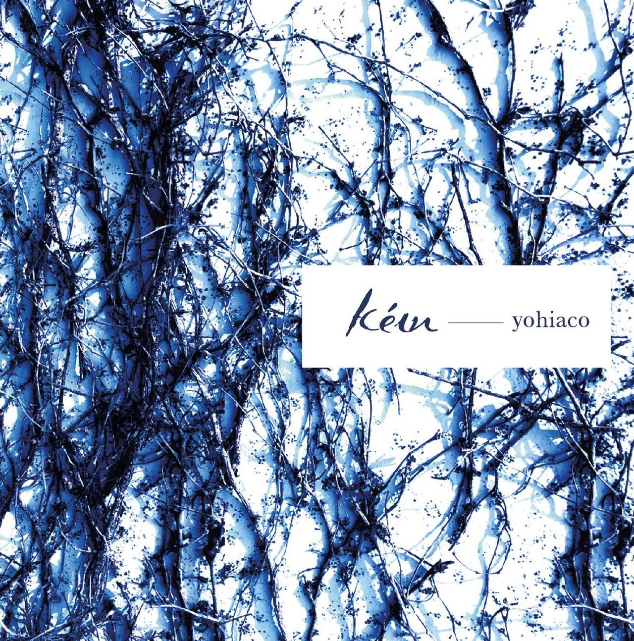 Yohiaco 2nd Album「kéɪn」リリース!!のイメージ
